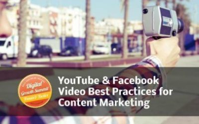 6 Experts Share YouTube & Facebook Video Best Practices for Content Marketing